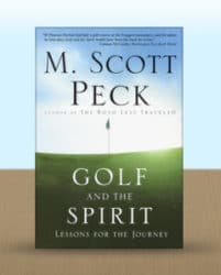 Golf and The Spirit, M. Scott Peck