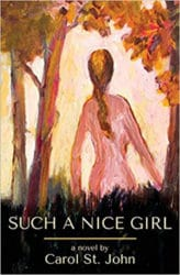 Such a Nice Girl by Carol St. John